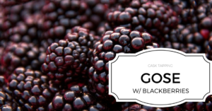 Cask Tapping Gose w/ Blackberries - Beer Hall