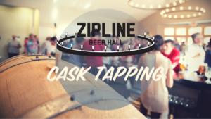 Zipline Beer Hall Cask Tapping @ Beer Hall | Lincoln | Nebraska | United States