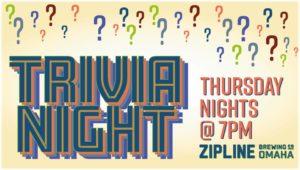 Trivia! @ Zipline Omaha Taproom | Omaha | Nebraska | United States