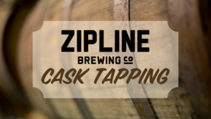 Zipline Brewery Taproom Cask Tapping @ Brewery Taproom | Lincoln | Nebraska | United States
