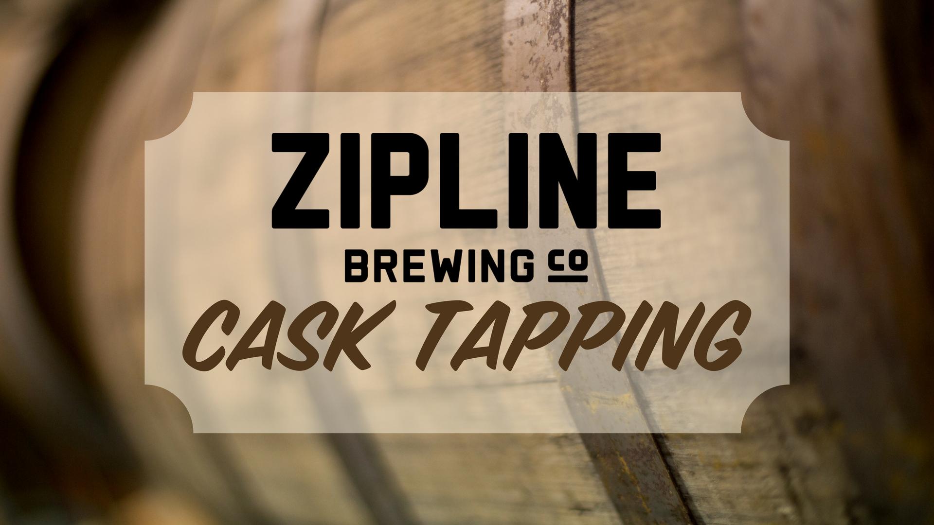 Zipline Brewery Taproom Cask Tapping Zipline Brewing Co